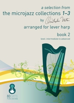 A selection from The Microjazz Collections 1-3 Book 2 (arr. for Lever Harp)