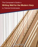 The Composer's Guide to Writing Well for the Modern Harp